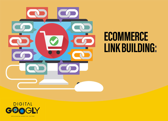 Strategies For E-commerce Link Building