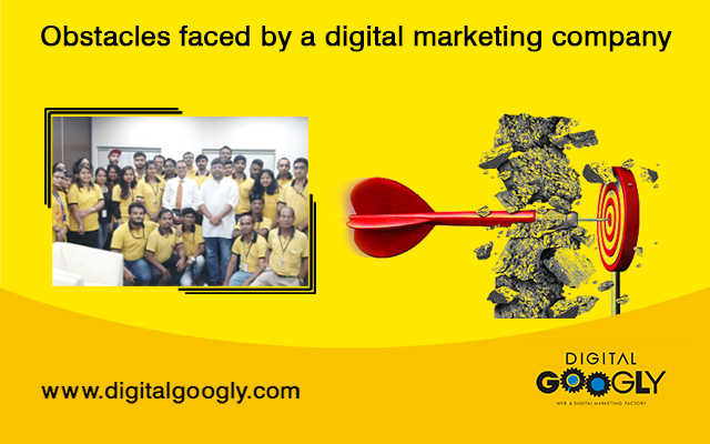 Obstacles faced by a digital marketing company