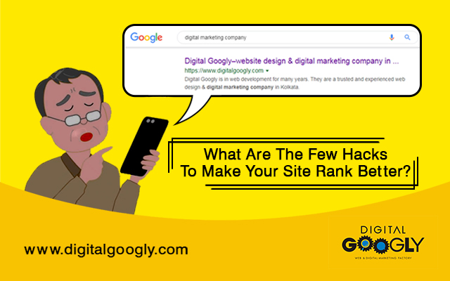 What Are The Few Hacks To Make Your Site Rank Better