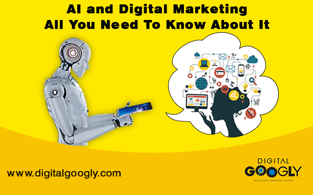 AI and Digital Marketing All You Need To Know About It
