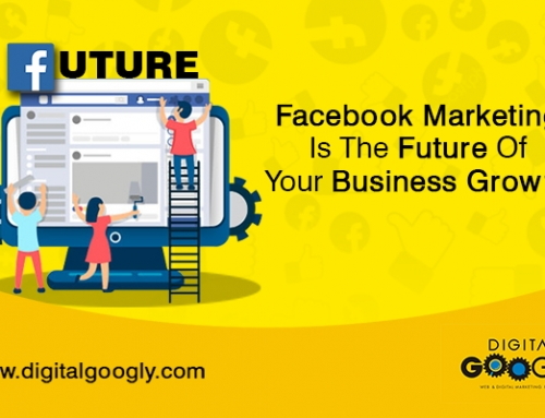 Facebook marketing is the future of your business growth