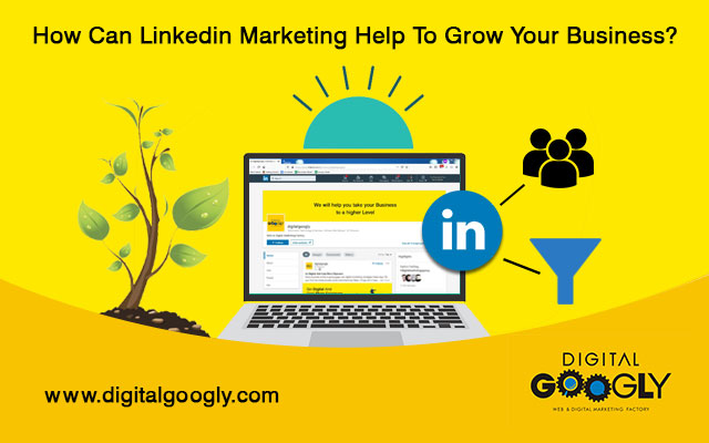 How Can Linkedin Marketing Help To Grow Your Business?