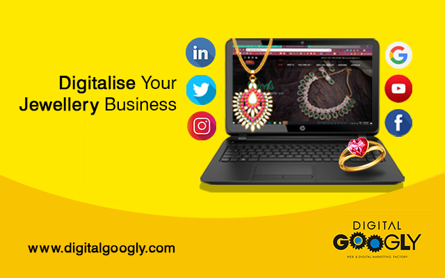 Digitalise Your Marketing Strategies To Rule The Jewellery Business Industry