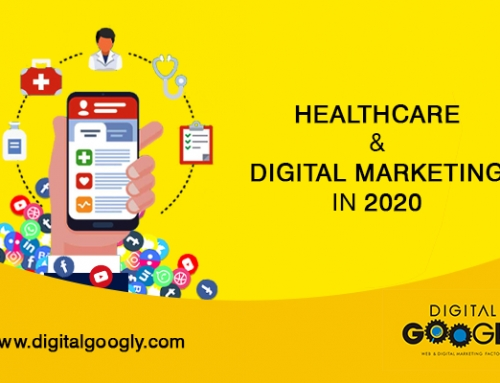 Healthcare And Digital Marketing – A Guide To Rule 2020