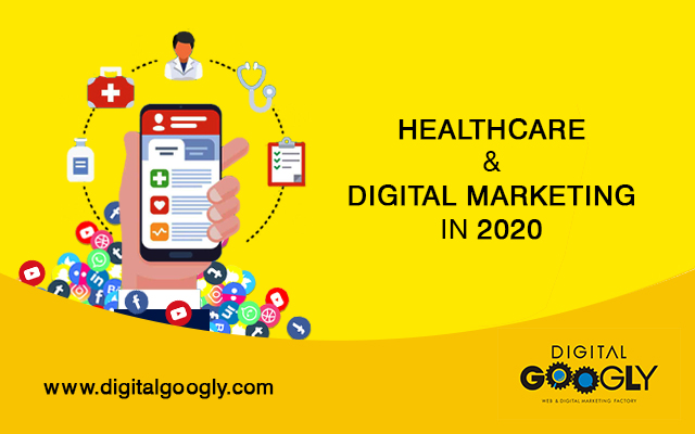 Healthcare And Digital Marketing - A Guide To Rule 2020