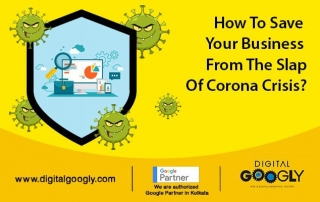 How To Save Your Business From The Slap Of Corona Crisis?