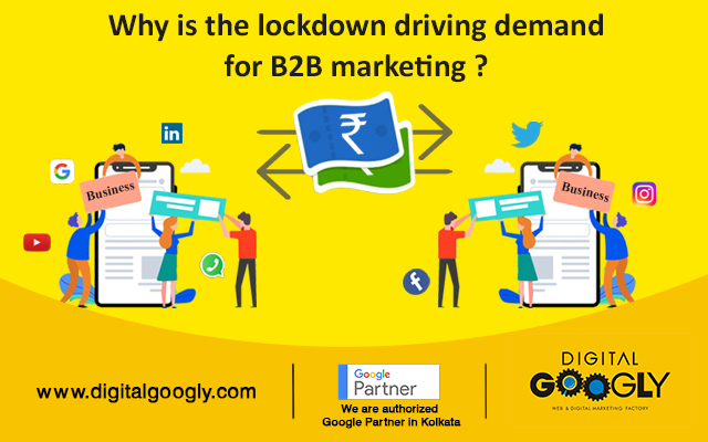 Why Is The Lockdown Driving Demand For B2B Marketing?