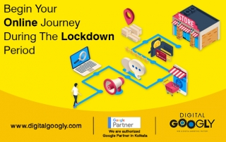 Begin Your Online Journey During The Lockdown Period