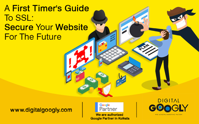 A First Timer's Guide To SSL: Secure Your Website For The Future