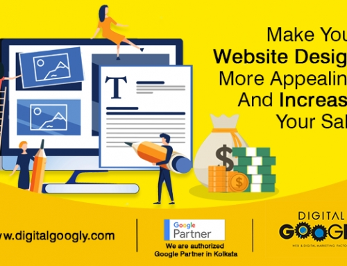 Make Your Website Design More Appealing and Increase Your Sales:
