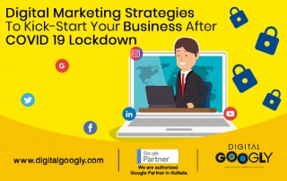Digital marketing strategies to kick-start your business after COVID 19 lockdown
