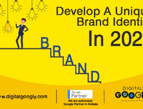 The Best Digital Marketing Company In Kolkata Helps You Develop A Unique Brand Identity In 2020