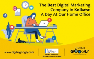 The Best Digital Marketing Company In Kolkata A Day At Our Home Office
