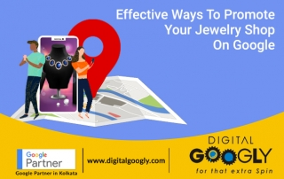 Effective ways to promote your Jewelry shop on Google