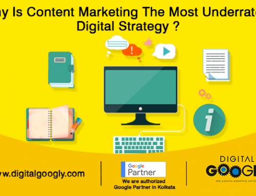 Content Marketing: Most Underrated Strategy: The Best Digital Marketing Company In Kolkata Explains