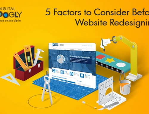 5 Factors to Consider Before Website Redesigning