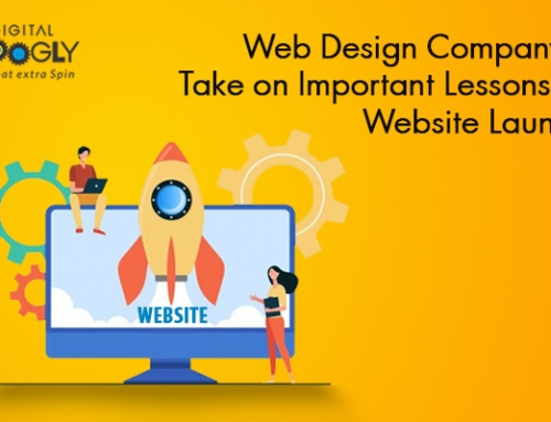 Web Design Company's Take on Important Lessons of Website Launch